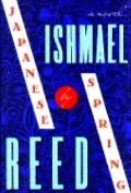 Japanese by Spring - Ishmael Reed - Hardcover