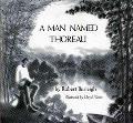 A Man Named Thoreau - Robert Burleigh - Hardcover