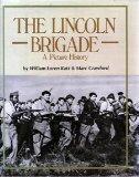 The Lincoln Brigade: A Picture History