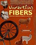Unraveling Fibers - Patricia A. Keeler