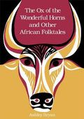 Ox of the Wonderful Horns and Other African Folktales