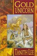Gold Unicorn (Unicorn Series #2)