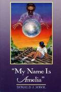My Name Is Amelia - Donald J. Sobol - Hardcover