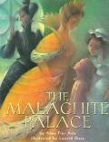Malachite Palace - Alma Flor Ada - Hardcover - 1st ed