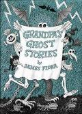 Grandpa's Ghost Stories, Vol. 1 - James Flora - Hardcover - 1st ed
