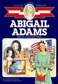 Abigail Adams Girl of Colonial Days