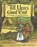 Till Year's Good End: A Calendar of Medieval Labors