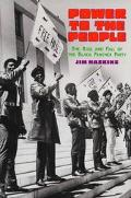Power to the People: The Rise and Fall of the Black Panther Party
