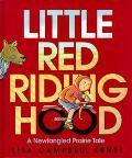 Little Red Riding Hood: A Newfangled Prairie Tale