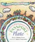 Passport on a Plate A Round-The-World Cookbook for Children