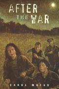 After the War - Carol Matas - Hardcover - 1st ed