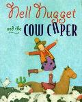 Nell Nugget and the Cow-Napping Caper