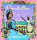 Cendrillon A Caribbean Cinderella