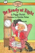 Be Ready at Eight, Vol. 2 - Peggy Parish - Paperback