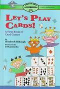 Let's Play Cards: A First Book of Card Games