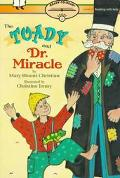 The Toady And Dr Miracle: Ready-To-Read Level 2