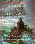 Crossing the Delaware A History in Many Voices