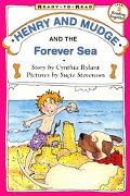 Henry and Mudge and the Forever Sea The Sixth Book of Their Adventures