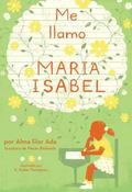 Me Llamo Maria Isabel / My Name Is Maria Isabel