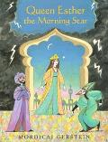 Queen Esther, the Morning Star
