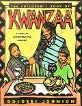 Children's Book of Kwanzaa A Guide to Celebrating the Holiday