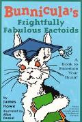 Bunnicula's Frightfully Fabulous Factoids A Book to Entertain Your Brain!