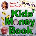 Neale S. Godfrey's Ultimate Kids' Money Book