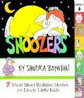 Snoozers 7 Short Short Bedtime Stories for Lively Little Kids