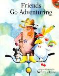 Friends Go Adventuring