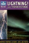 Weather Channel Lightning and Thunderstorms - The Weather Channel - Mass Market Paperback