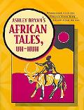 Ashley Bryan's African Tales, Uh-Huh