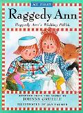 My First Raggedy Ann Raggedy Ann's Wishing Pebble