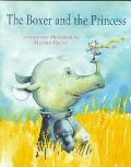 The Boxer and the Princess - Helme Heine - Hardcover