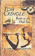 Tom Cringle Battle on the High Seas