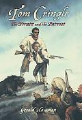 Tom Cringle The Pirate and the Patriot