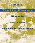 Wells Fargo Book of the Gold Rush