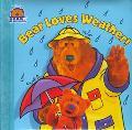 Bear Loves Weather!