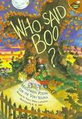 Who Said Boo? Halloween Poems for the Very Young