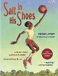 Salt in His Shoes Michael Jordon in Pursuit of a Dream