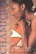 Chamique Holdsclaw My Story