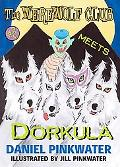 Werewolf Club Meets Dorkula