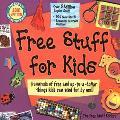 Free Stuff for Kids, 2001