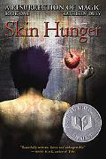 Skin Hunger (A Resurrection of Magic Series #1)