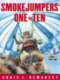 Smokejumpers 1 to 10