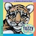 My Fuzzy Safari Babies A Book to Touch & Feel