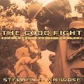 Good Fight How World War II Was Won