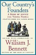 Our Country's Founders A Book of Advice for Young People