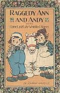 Raggedy Ann and Andy and the Camel with the Wrinkled Knees - Johnny Gruelle - Hardcover - 1S...