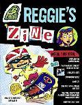 Reggie's 'Zine