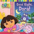 Good Night, Dora A Lift-The-Flap Story